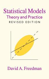 Statistical Models: Theory and Practice, Edition 2