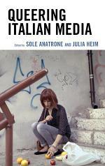 Queering Italian Media