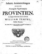 Sekere Aenmerckingen over de Vereenighde Nederlandtsche provintien ...