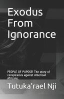 Exodus From Ignorance