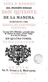 Vida y hechos del ingenioso hidalgo don Quixote de la Mancha,3: Volumen 3