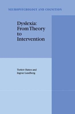Dyslexia  From Theory to Intervention