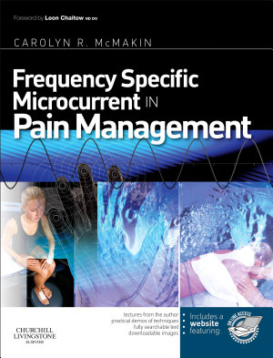 Frequency Specific Microcurrent in Pain Management E-book