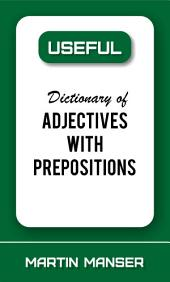 Useful Dictionary of Adjectives With Prepositions