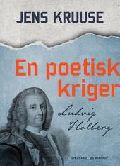 En poetisk kriger - Ludvig Holberg