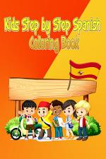 Kids Step by Step Spanish Coloring Book