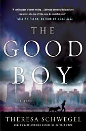 The Good Boy: A Novel