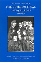 The Common Legal Past of Europe  1000   1800 PDF