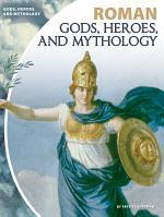 Roman Gods, Heroes, and Mythology