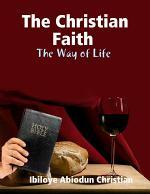 The Christian Faith: The Way of Life