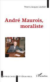 André Maurois, moraliste