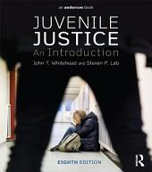 Juvenile Justice: An Introduction, Edition 8