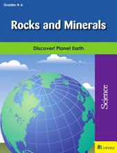 Rocks and Minerals: Discover! Planet Earth