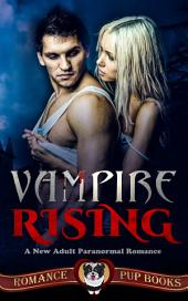 Vampire Rising: A New Adult Paranormal Romance