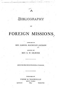 A Bibliography of Foreign Missions PDF