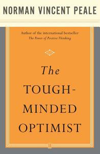 The Tough Minded Optimist PDF