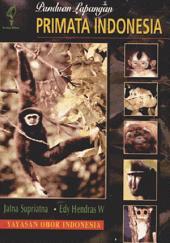 Panduan Lapangan Primata Indonesia