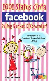 1001 Status Cinta Facebook: Paling Banyak Dikomentari