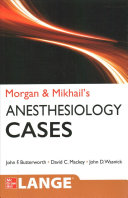 Morgan and Mikhail s Clinical Anesthesiology Cases PDF