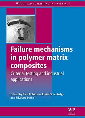 Failure Mechanisms in Polymer Matrix Composites