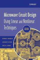 Microwave Circuit Design Using Linear and Nonlinear Techniques PDF