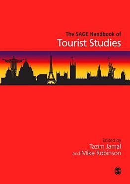 The SAGE Handbook of Tourism Studies PDF
