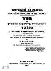 Vie de Pierre Martyr Vermigli: thèse de licence