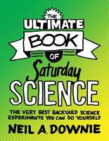 The Ultimate Book of Saturday Science PDF