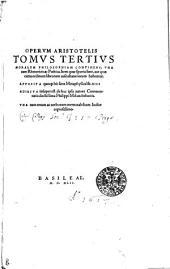 Opervm Aristotelis ...: Tomvs tertivs, Volume 3