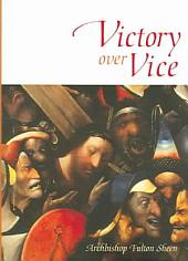 Victory Over Vice