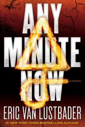 Any Minute Now: A Novel