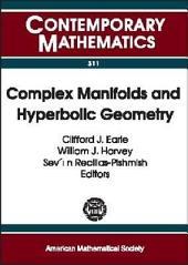 Complex Manifolds and Hyperbolic Geometry: II Iberoamerican Congress on Geometry, January 4-9, 2001, CIMAT, Guanajuato, Mexico