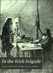 In the Irish Brigade: A Tale of War in Flanders and Spain