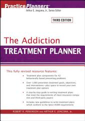 The Addiction Treatment Planner: Edition 3