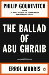 The Ballad of Abu Ghraib