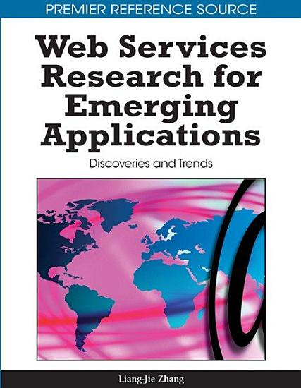 Web Services Research for Emerging Applications  Discoveries and Trends PDF