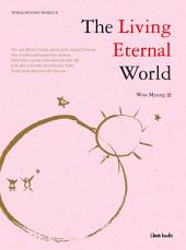 The Living Eternal World