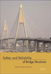 Safety and Reliability of Bridge Structures