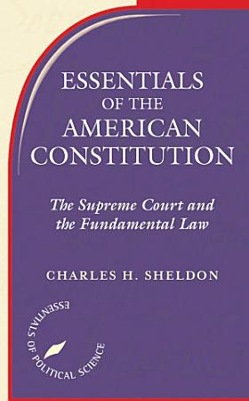 Essentials Of The American Constitution PDF
