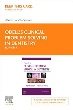 Odell s Clinical Problem Solving in Dentistry E Book PDF