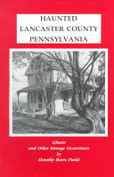 Haunted Lancaster County, Pennsylvania