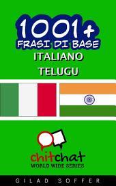 1001+ Frasi di Base Italiano - Telugu