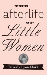 The Afterlife of  Little Women  PDF