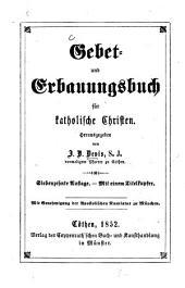 Gebet- und Erbauungsbuch für katholische Christen: Mit 1 Titelkupfer