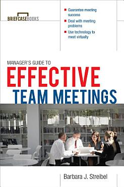 The Manager s Guide to Effective Meetings PDF