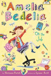 Amelia Bedelia Chapter Book  9  Amelia Bedelia on the Job Book