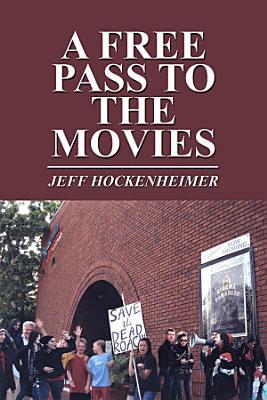 A Free Pass to the Movies PDF