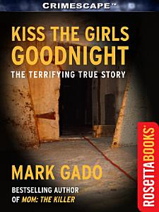 Kiss The Girls Goodnight Book