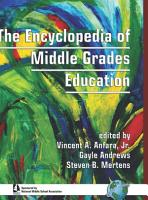 The Encyclopedia of Middle Grades Education PDF