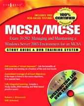 MCSA/MCSE Managing and Maintaining a Windows Server 2003 Environment for an MCSA Certified on Windows 2000 (Exam 70-292): Study Guide & DVD Training System